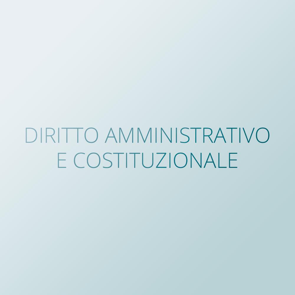 Diritto amministrativo e costituzionale